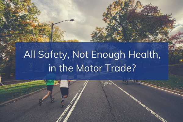 Health and Wellbeing in the Motor Trade