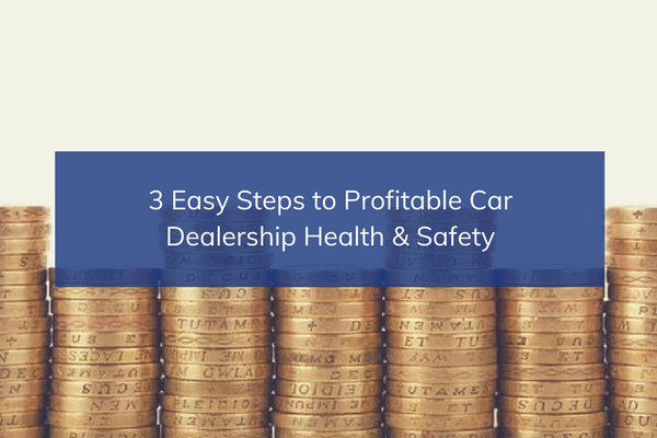 3 Easy Steps to Profitable Health & Safety