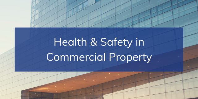 Commercial Property Health & Safety